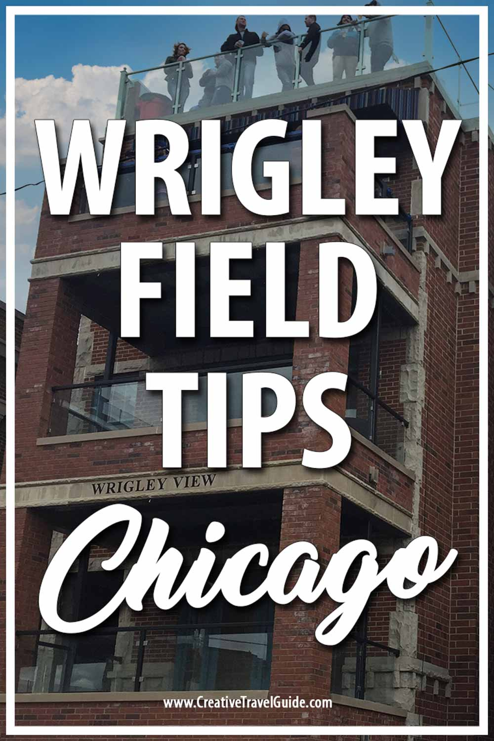 HOW TO VISIT WRIGLEY FIELD
