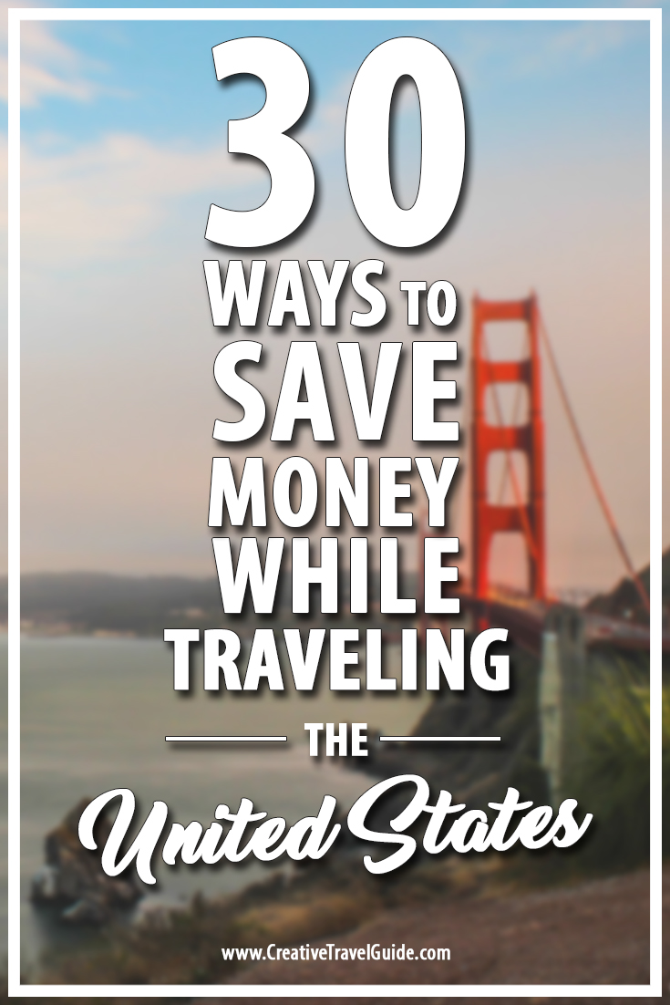 30-ways-to-save-money-while-traveling-the-usa-pin-this