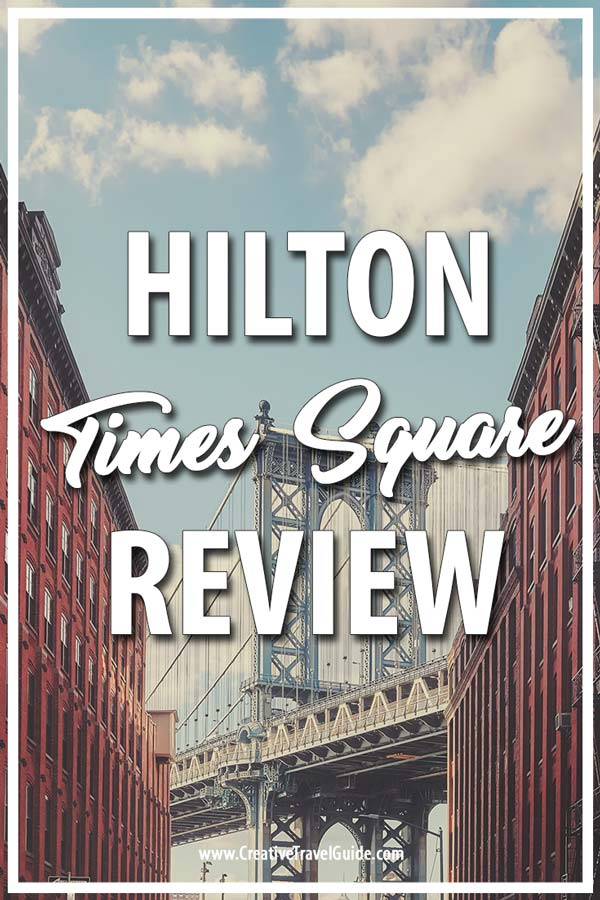 Hilton Times Square Review