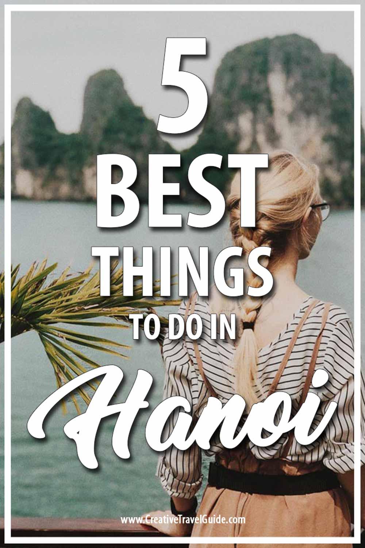 best things to do in Hanoi