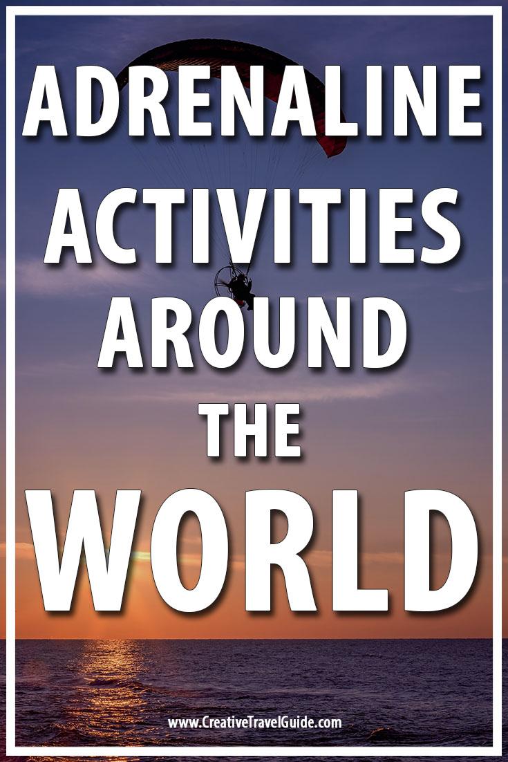 Adrenaline activities