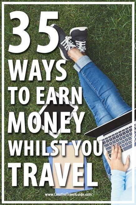 https://creativetravelguide.com/35-ways-earn-money-whilst-travel/