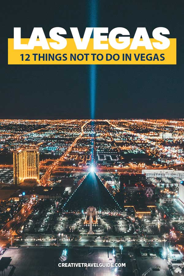 Things not to do in vegas