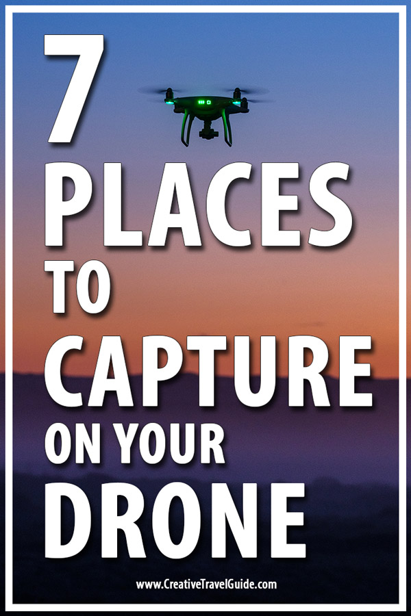 places to capture with your drone