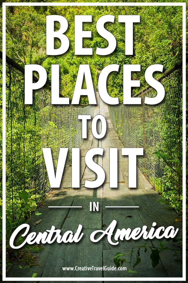 Places to visit in Central America