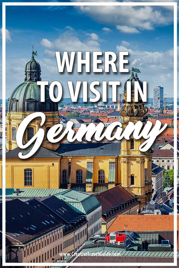 Where to visit in Germany