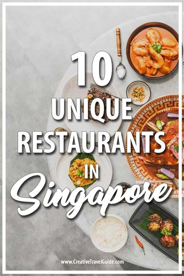 UNIQUE RESTAURANTS IN SINGAPORE