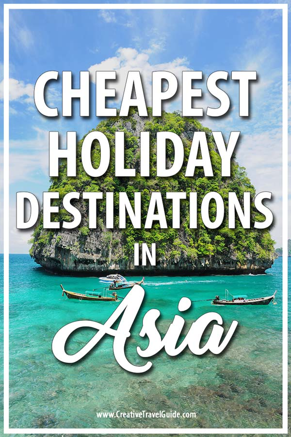CHEAPEST HOLIDAY DESTINATIONS IN ASIA