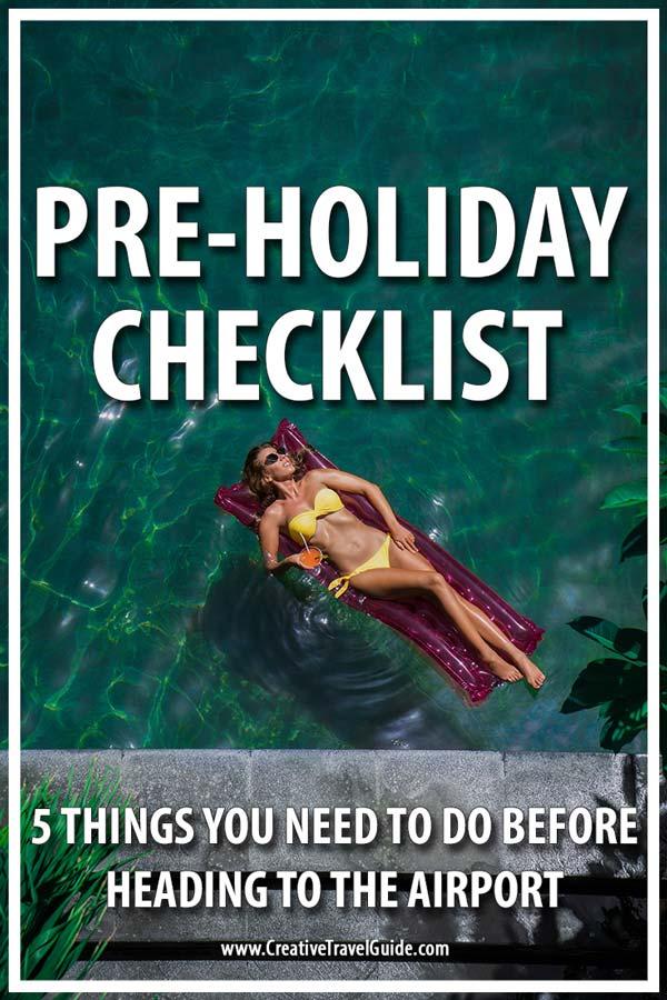 Pre-Holiday Checklist