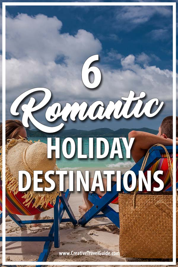 Romantic holidays for couples