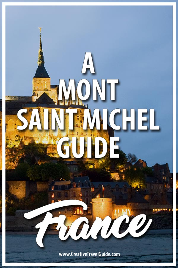 Mont Saint Michel guide