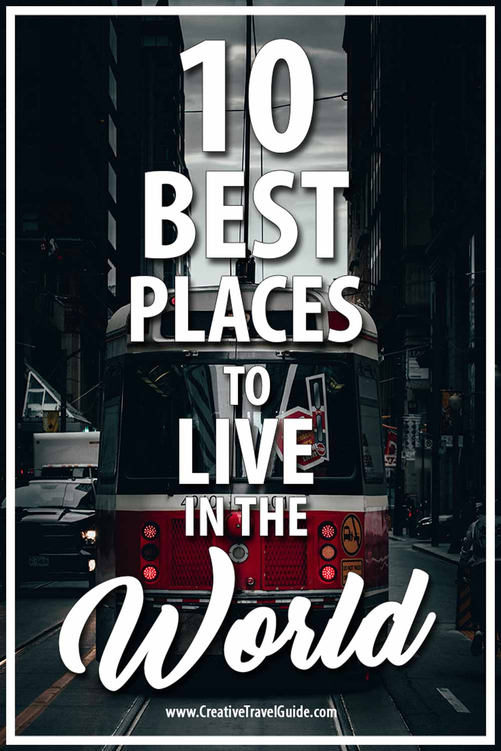 The best place to live in the world