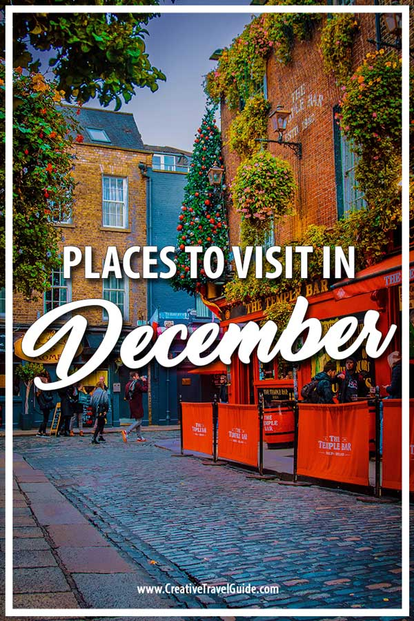 BEST PLACES TO VISIT IN DECEMBER
