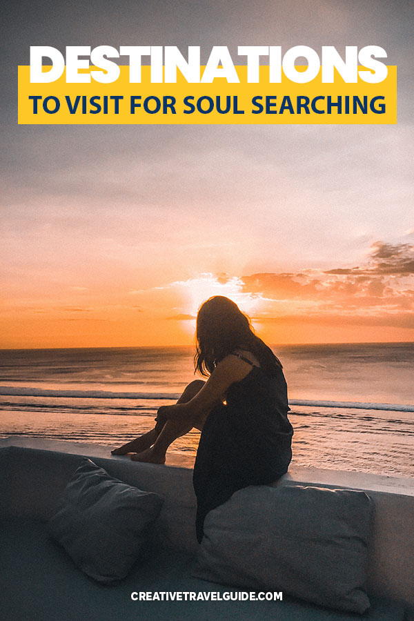 Soul searching destinations