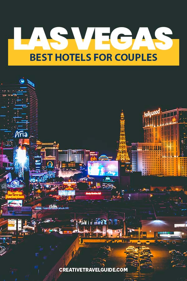 Best Las Vegas hotels for couples
