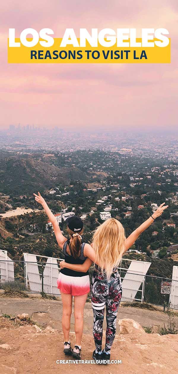 Reasons to visit Los Angeles